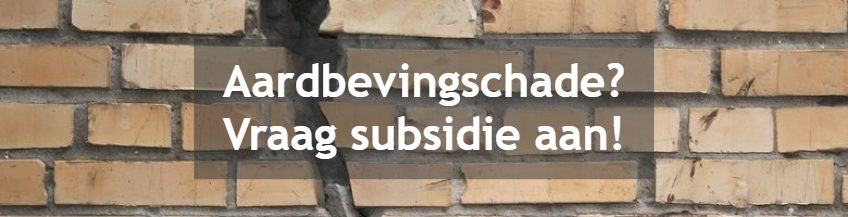 Aardbevingschade subsidie aanvragen